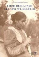 I moti della fame del 1898 nel Mugello