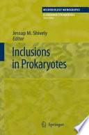 Inclusions in Prokaryotes On Intracellular Components In Prokaryotes In