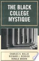 The Black College Mystique