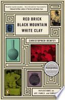 Red Brick  Black Mountain  White Clay