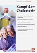 Kampf dem Cholesterin