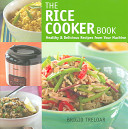 The Rice Cooker Book