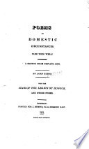 Poems on Domestic Circumstances  Fare Thee Well  A Sketch from Private Life     With the Star of the Legion of Honour  and other poems   Seven poems  including two spurious