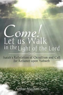 Come! Let Us Walk in the Light of the Lord