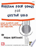 Russian Folk Songs for Guitar Solo