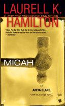 Micah by Laurell K. Hamilton