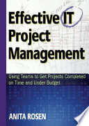 Effective IT Project Management : of the way....