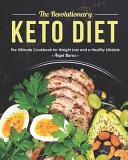 The Revolutionary Keto Diet