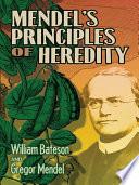 Mendel S Principles Of Heredity