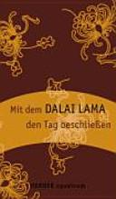 Mit dem Dalai Lama den Tag beschliessen