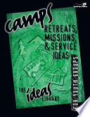 Camps  Retreats  Missions  and Service Ideas