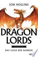 Dragon Lords     Das Gold der Narren