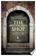 The Apothecary s Shop