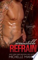 Irresistible Refrain book