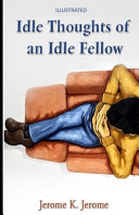 Idle Thoughts of an Idle Fellow Illustrated Book PDF