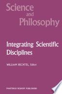 Integrating Scientific Disciplines book