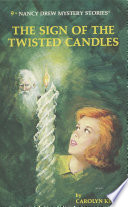 Nancy Drew 09  The Sign of the Twisted Candles