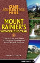 One Best Hike  Mount Rainier s Wonderland Trail