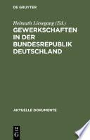 Gewerkschaften in der Bundesrepublik Deutschland