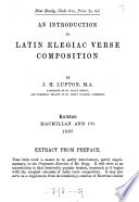 An introduction to Latin elegiac verse composition   With  Latin rendering of the exercises in