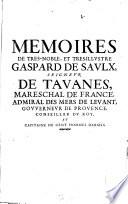 Memoires   avec ceux de Guillaume de Saulx  seigneur de Tavannes     Lugny 1653