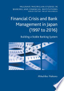 Financial Crisis And Bank Management In Japan 1997 To 2016