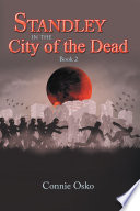 Standley in the City of the Dead