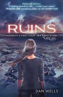 Ruins  Partials  Book 3