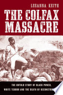The Colfax Massacre