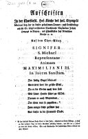 Aufschriften in der Hof-Kirche des h. Erzeng. Michael bey der ... Leichbesingniß für ... Maximilian Joseph, Herz. in Baiern