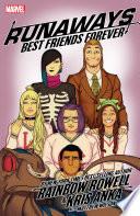 Runaways By Rainbow Rowell & Kris Anka Vol. 2: Best Friends Forever