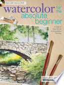 Watercolor for the Absolute Beginner