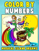 Color by Numbers  Magical Island Dreams