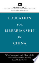 Education For Librarianship In China book