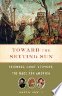 Toward the Setting Sun Book PDF