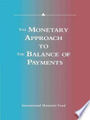 The Monetary Approach to the Balance of Payments