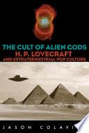 The Cult of Alien Gods