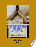 Reconciliation Blues  Large Print 16pt