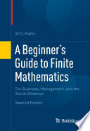 A Beginner s Guide to Finite Mathematics