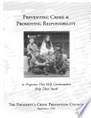 Preventing Crime and Promoting Responsibility