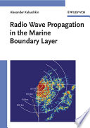 Radio Wave Propagation In The Marine Boundary Layer : companies in communications technology, the author...