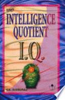 Intelligence Quotient I  Q