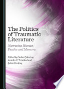 The Politics of Traumatic Literature