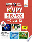 Super 10 Mock Tests For Kvpy Sb Sx For Class 12 2nd Edition