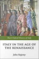 Italy in the Age of the Renaissance