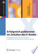 Erfolgreich publizieren im Zeitalter des E Books