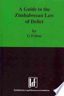 A Guide to the Zimbabwean Law of Delict
