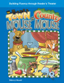 The Town Mouse and the Country Mouse The Country Mouse Offers The