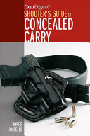 Gun Digest Shooter s Guide to Concealed Carry