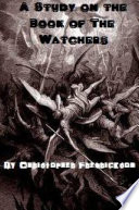 A Study on the Book of the Watchers  1 Enoch 1 36
